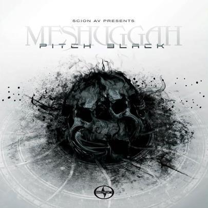 meshuggah Pitch Black