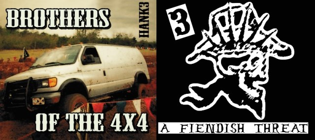 hank 3 Brothers of the 4x4 a fiendish threat