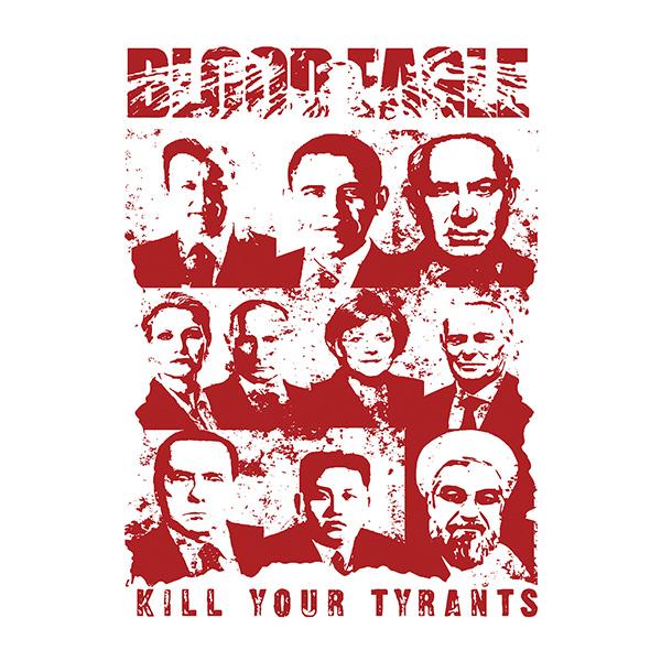 BLOOD EAGLE kill your tyrants