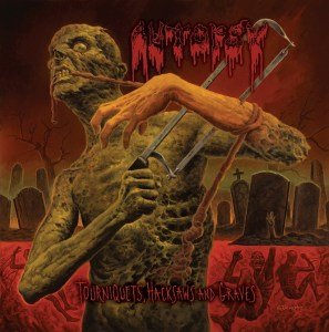 Autopsy - Tourniquets Hacksaws and Graves