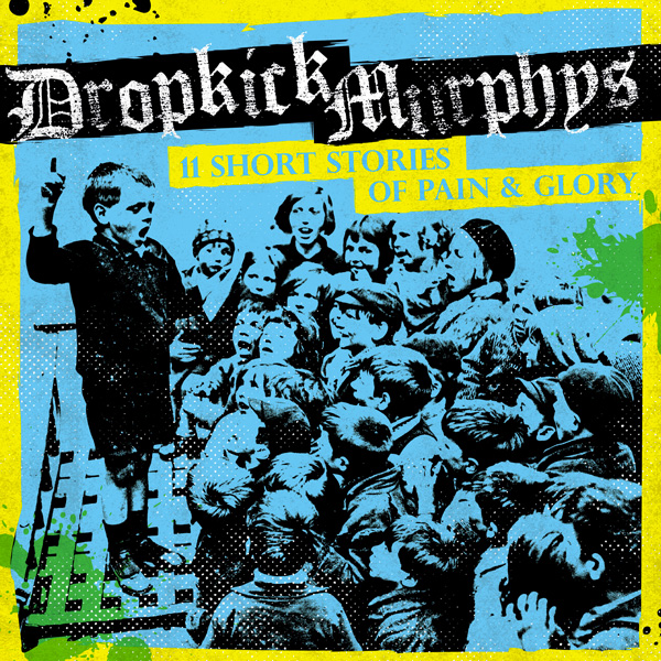 dropkick-murphys-11-short-stories-of-pain-glory