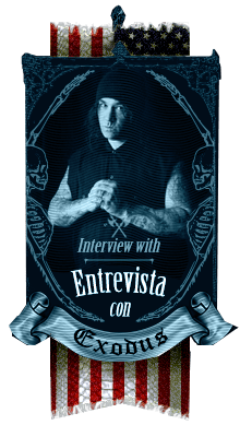 Exclusiva entrevista con Exodus, Steve Zetro Souza - A killer Metal interview with Exodus