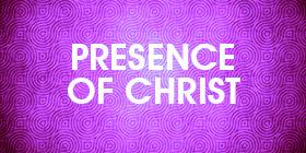 christ presence