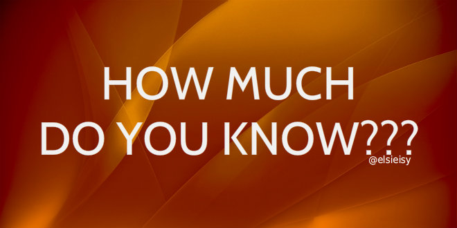 how much do you know