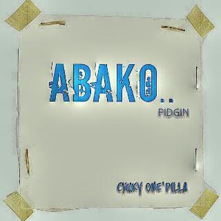 abako - pidgin series