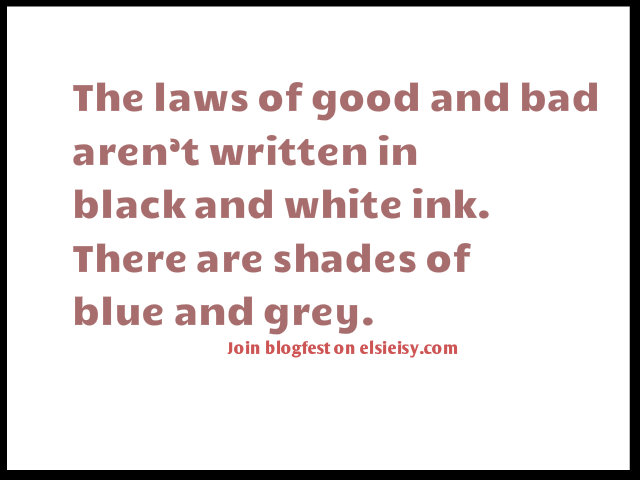 #Blogfest: Musings on the greater good