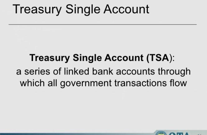 15 things to know about Treasury Single Account (TSA)