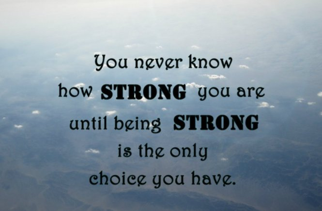 When Being Strong Is All You've Got - elsieisy blog