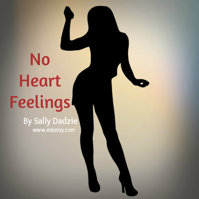 No Heart Feelings - elsieisy blog