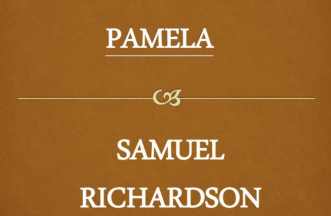 On Genuine Sexual Morality: A (re)reading of Richardson's Pamela - elsieisy blog