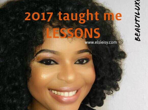 2017 taught me lessons - elsieisy blog