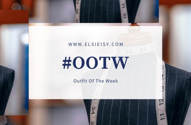 #ootw - elsieisy blog