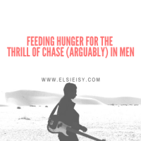 Feeding Hunger For The Thrill of Chase In men