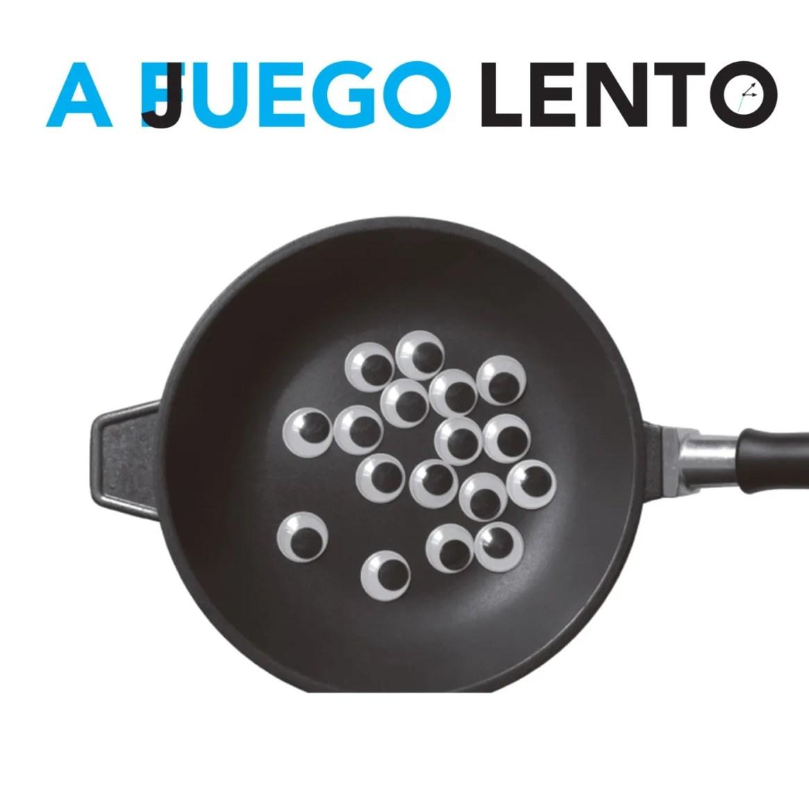 A JUEGO LENTO