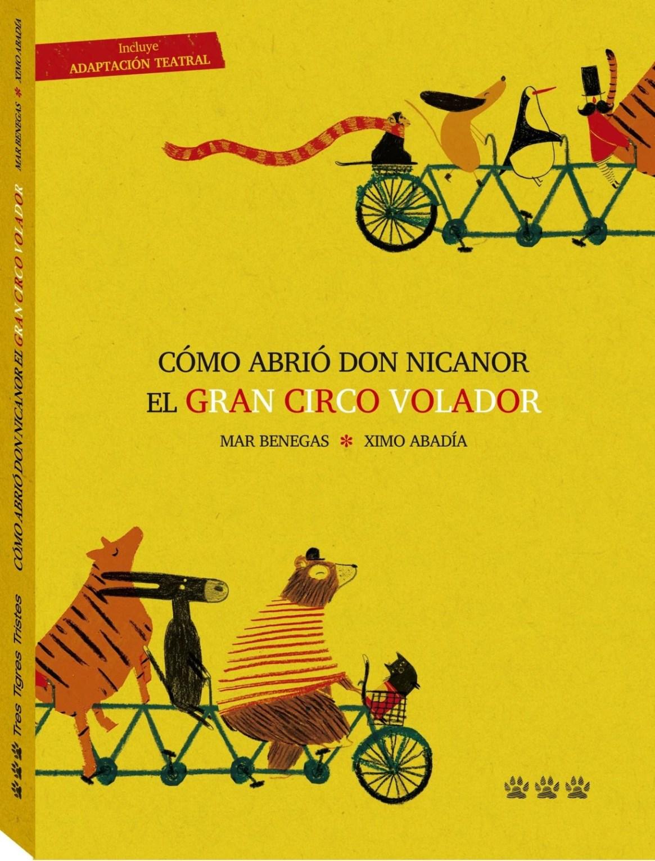 Cómo abrió Don Nicanor el gran circo volador Book Cover