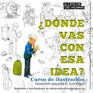 Curso de ilustración DÓNDE VAS CON ESA IDEA de Ana Lartitegui
