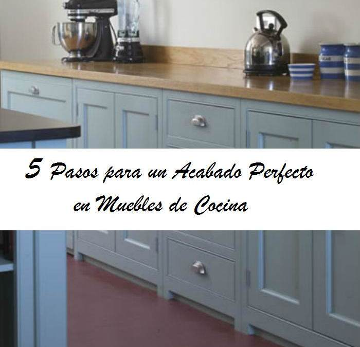 5 Pasos para Pintar los muebles de cocina - **El Taller de lo Antiguo