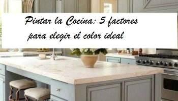 pintar cocina 5 factores para elegir el color - Restaurar Muebles De Cocina