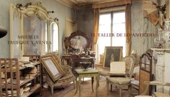 Donde comprar y vender antigüedades - **El Taller de lo Antiguo