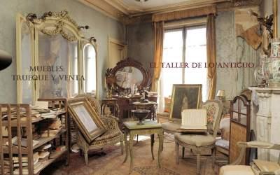 Muebles Trueque y Venta El Taller de lo Antiguo grupo de facebook de intercambio y compra venta de piezas antiguas