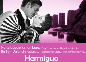 """""""No te quedes sin un beso. En San Valentín regala Hermigua"""""""