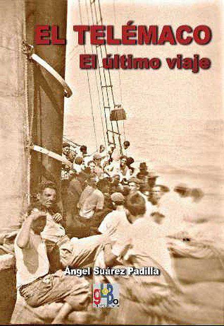 emigracion canaria a venezuela los barcos fantasmas portafa del libro el telemaco