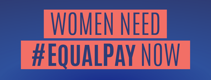 Women need equal pay now.