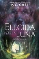 Elegida por la luna (primera parte de la saga) P. C. Cast