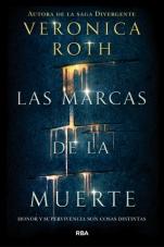 Las marcas de la muerte (primera parte de saga) Veronica Roth