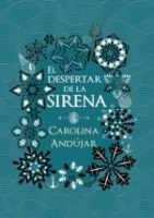 El despertar de la sirena Carolina Andújar
