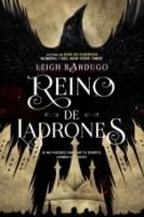 Reino de los ladrones (Seis de cuervos II) Leigh Bardugo