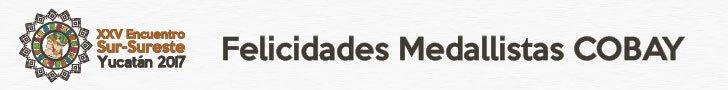 FELICIDADES MEDALLISTAS COBAY