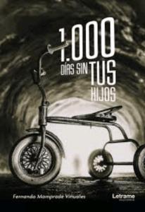 1000 días sin TUS hijos