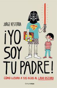 Libro friki Yo soy tu padre Día del padre