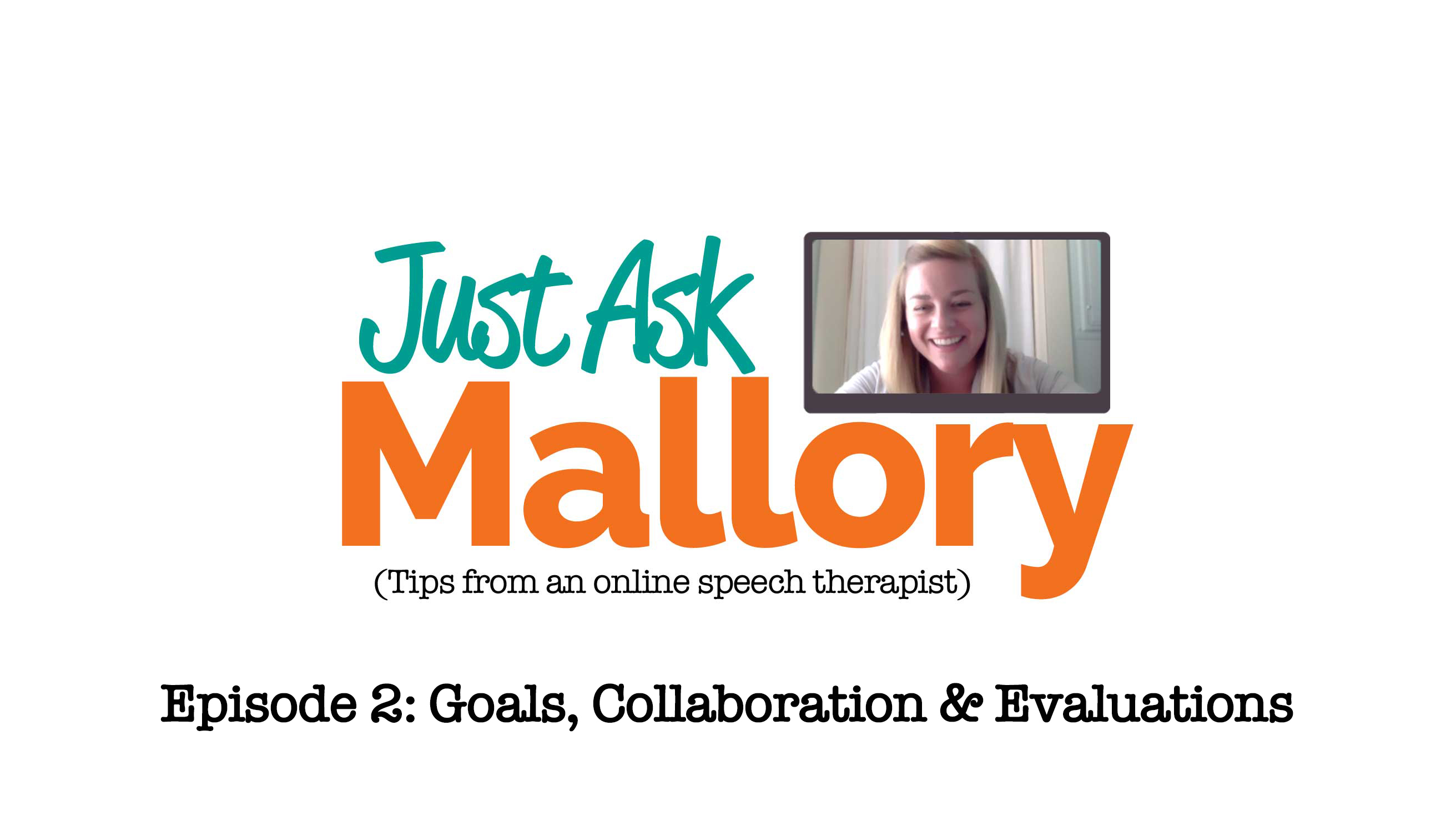 Just Ask Mallory - episode 2