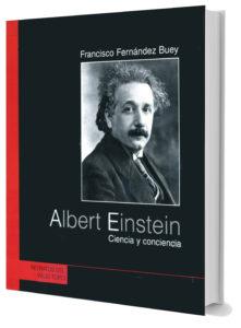 Albert Einstein. Ciencia y conciencia