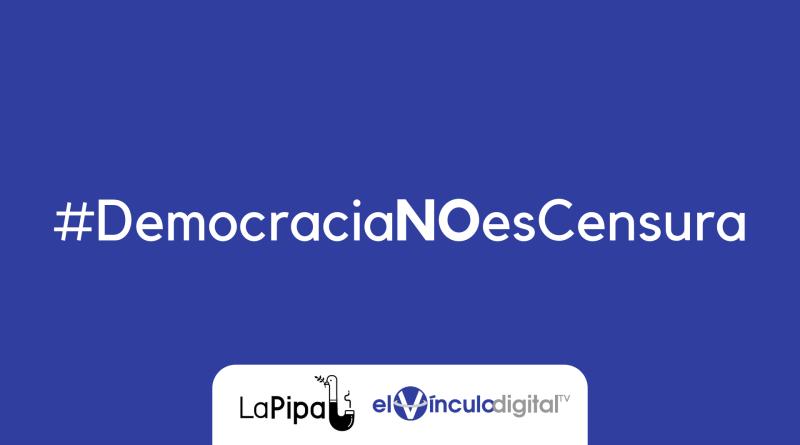 #DemocraciaNOesCensura