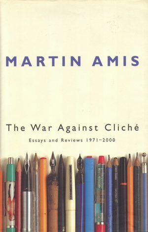 Saying Something Stupid: cover of Martin Ames's book THE WAR AGAINST CLICHE (Jonathan Cape, 2000).