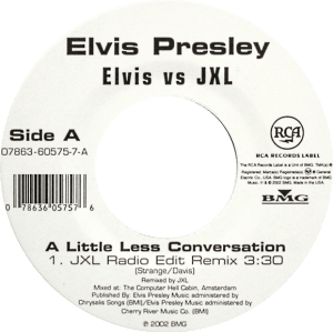 Fifty Generations Of Elvis Fans: photo of A LITTLE LESS CONVERSATION promo 45 rpm single from 2002.