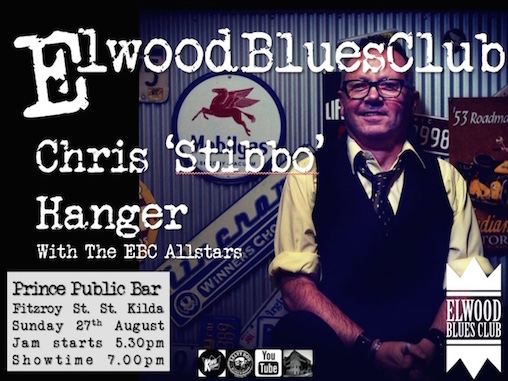 Chris 'Stibbo' Hanger at the Elwood Blues Club 27th August 2017