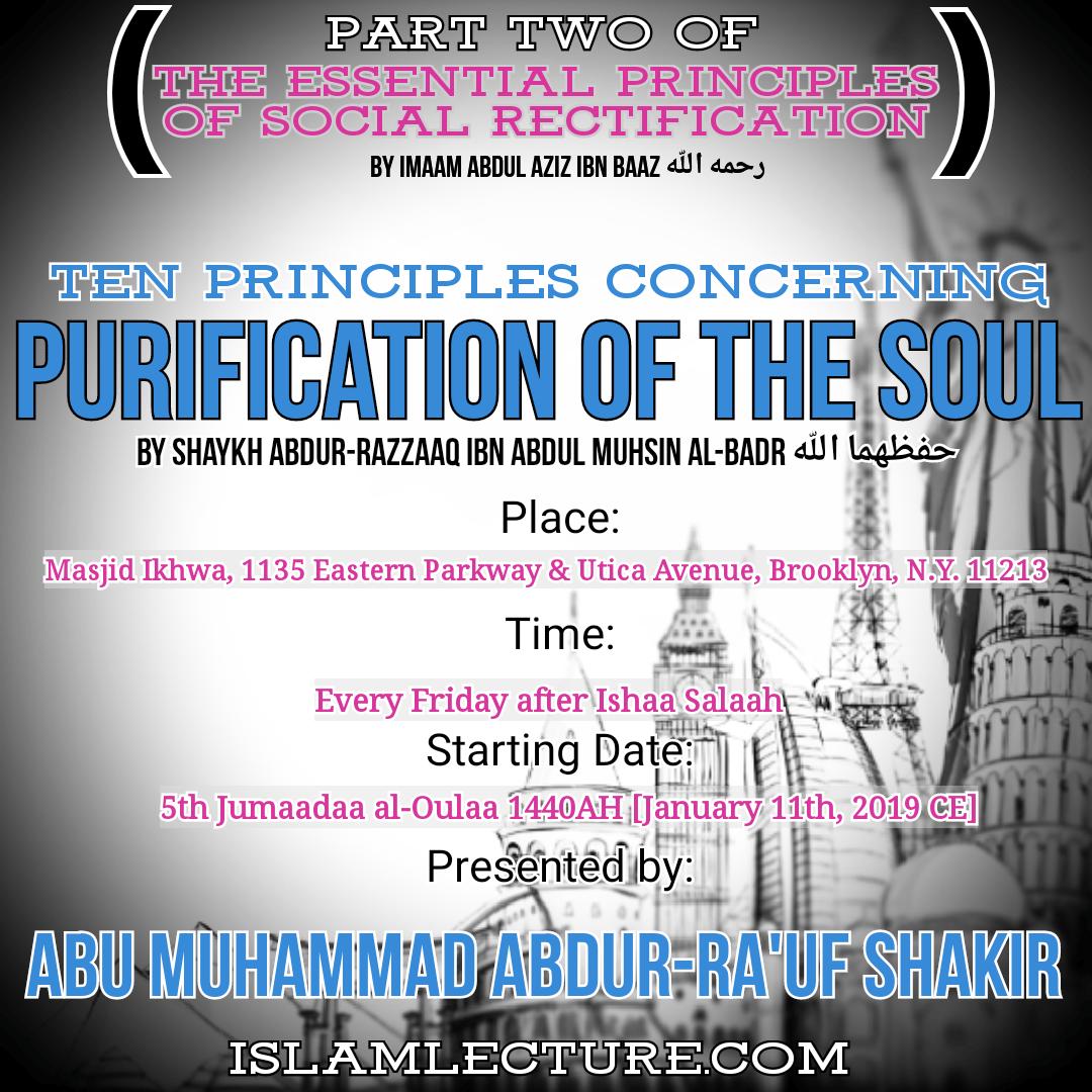 New SERIES Ten Principles Concerning Purification Of The Soul Shaykh Abdur Razzaaq Ibn Abdul Muhsin Al Badr