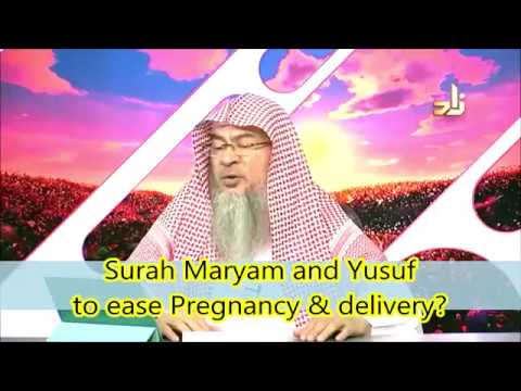 Surah Maryam & Surah Yousuf to ease pregnancy, delivery & to get a