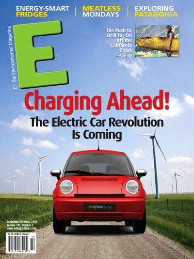E-The Environmental Magazine, September-October 2010: Charging Ahead! The Electric Car Revolution is Coming