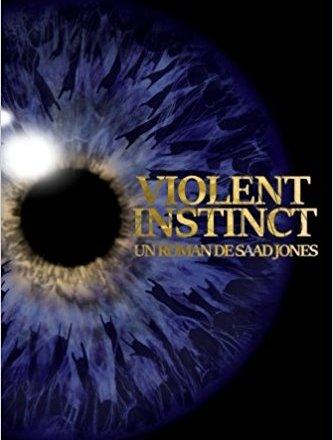 Violent Instinct - Saad Jones