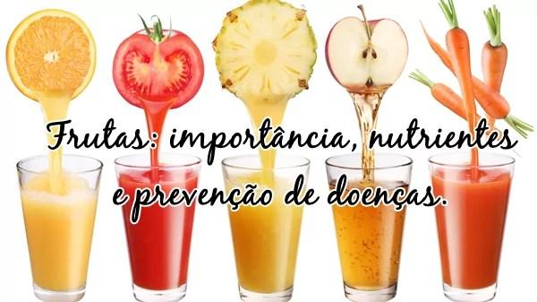 Comer frutas:  importância, nutrientes  e prevenção de doenças.