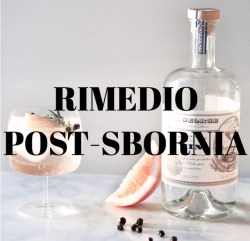RIMEDIO POST SBORNIA INFALLIBILE