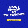 vantaggi self-publishing