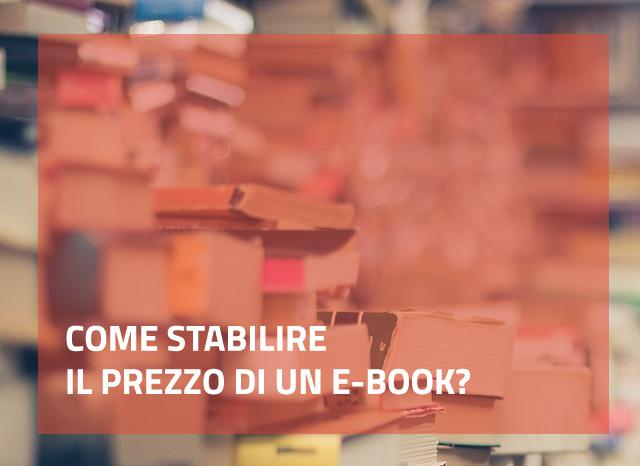 Come stabilire il prezzo di un e-book?