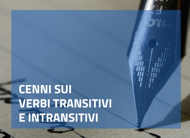 verbi transitivi e intransitivi