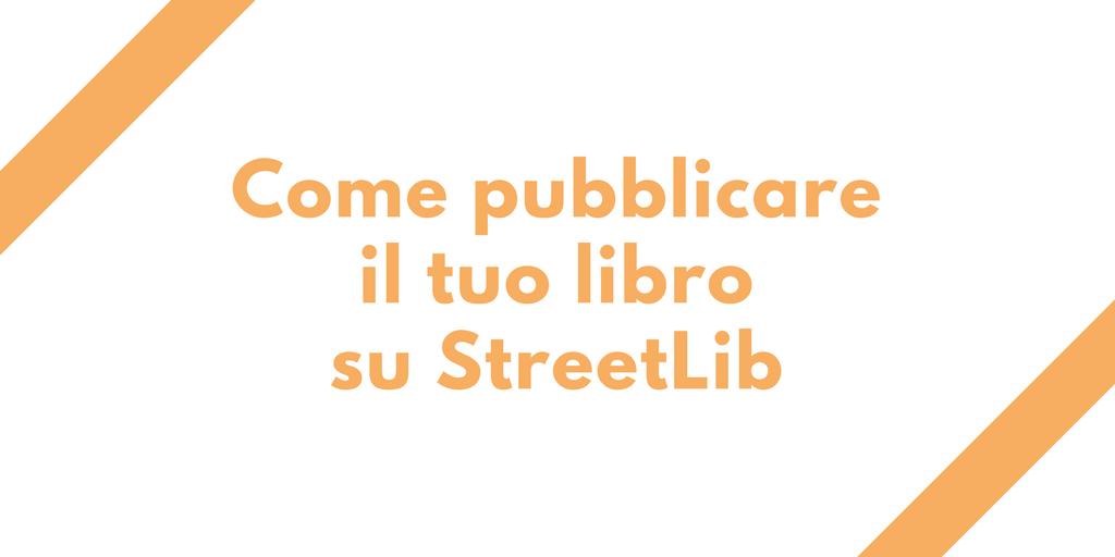 Come pubblicare su StreetLib
